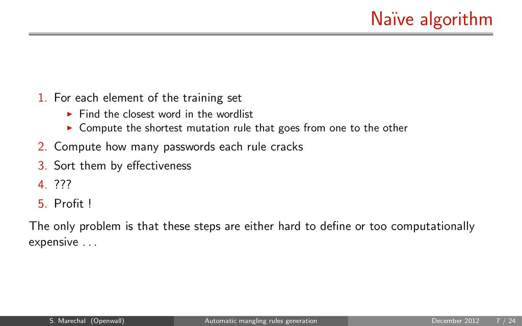Na¨ ıve algorithm 1. For each element of the tr...
