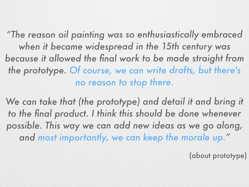 """""""The reason oil painting was so enthusiasticall..."""