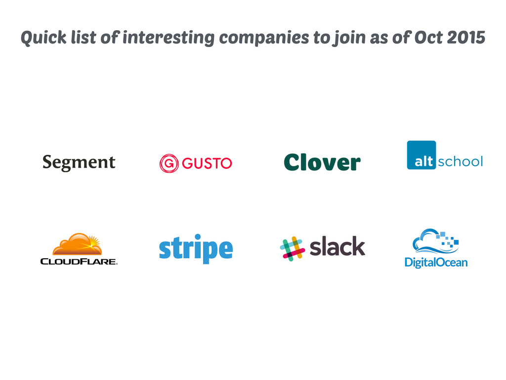Quick list of interesting companies to join as ...
