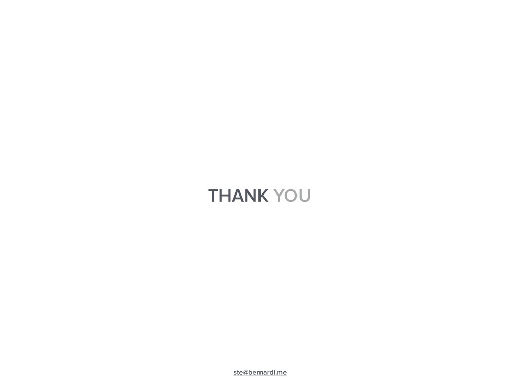 THANK YOU ste@bernardi.me