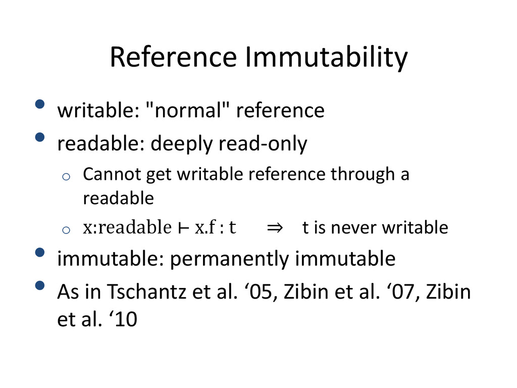 """Reference Immutability • writable: """"normal"""" ref..."""