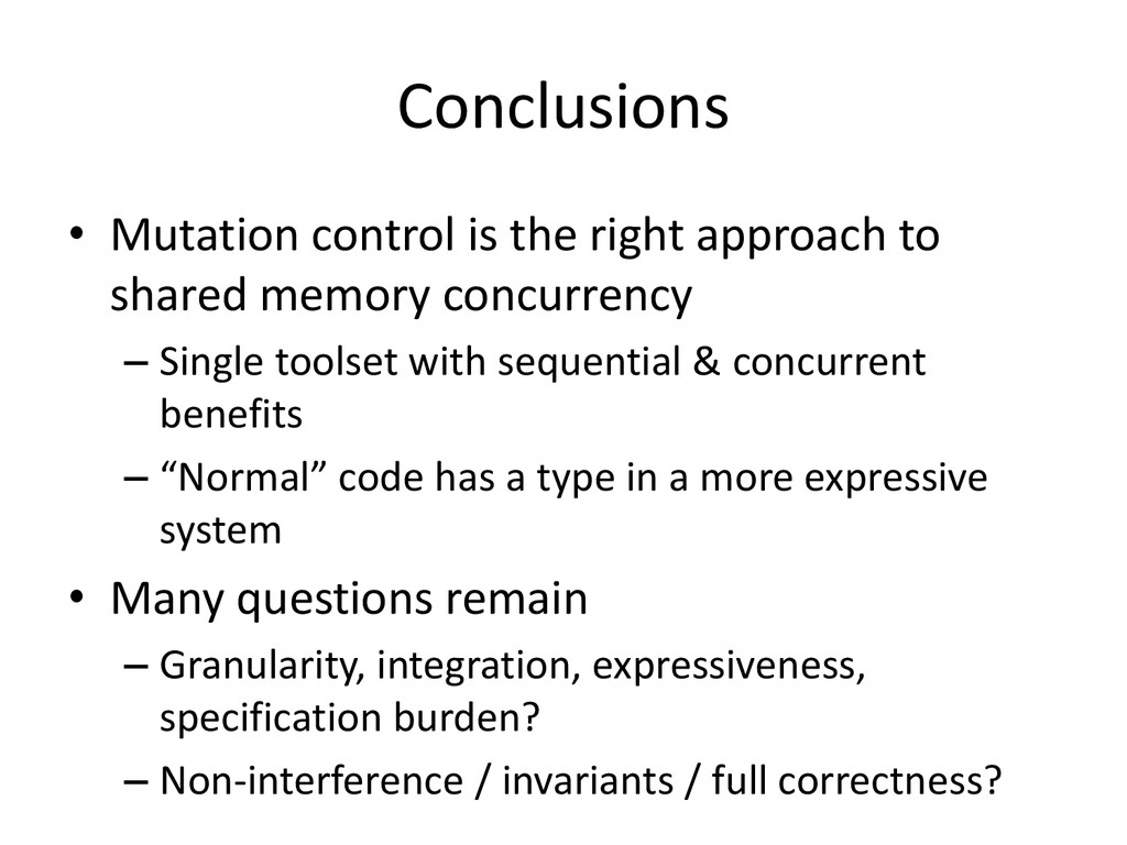 Conclusions • Mutation control is the right app...