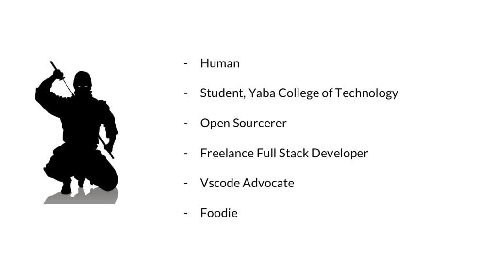 - Human - Student, Yaba College of Technology -...
