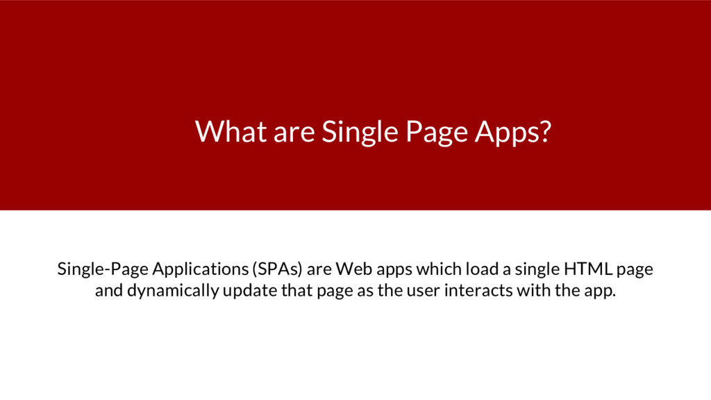 What are Single Page Apps? Single-Page Applicat...