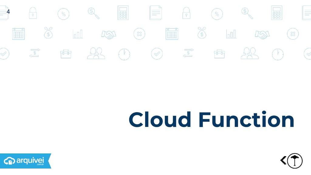 Cloud Function 4