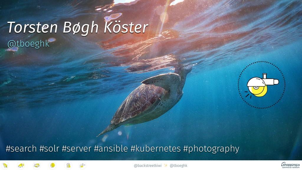 @backstreetkiwi ✨ @tboeghk #search #solr #serve...