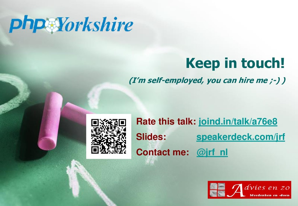 Keep in touch! (I'm self-employed, you can hire...