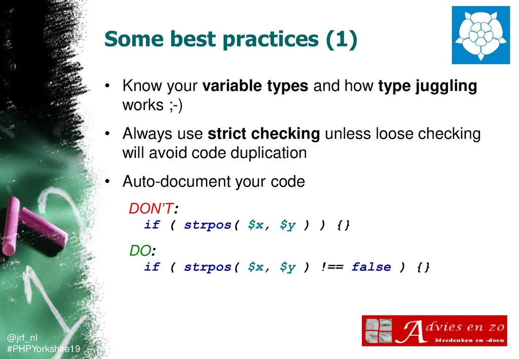 @jrf_nl #PHPYorkshire19 Some best practices (1)...