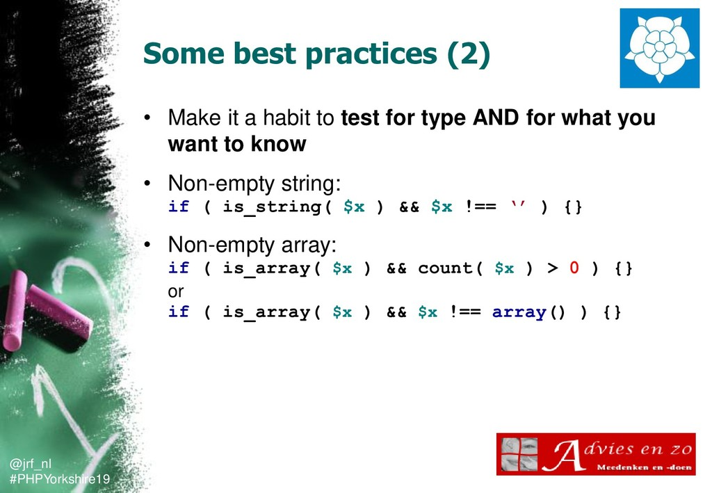 @jrf_nl #PHPYorkshire19 Some best practices (2)...