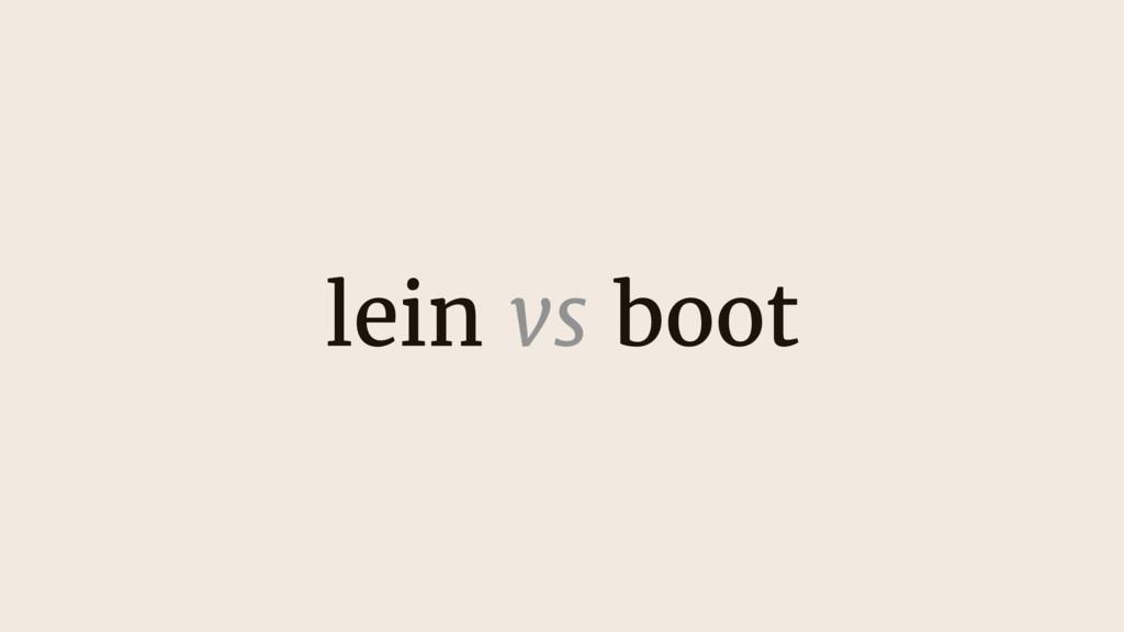 lein vs boot
