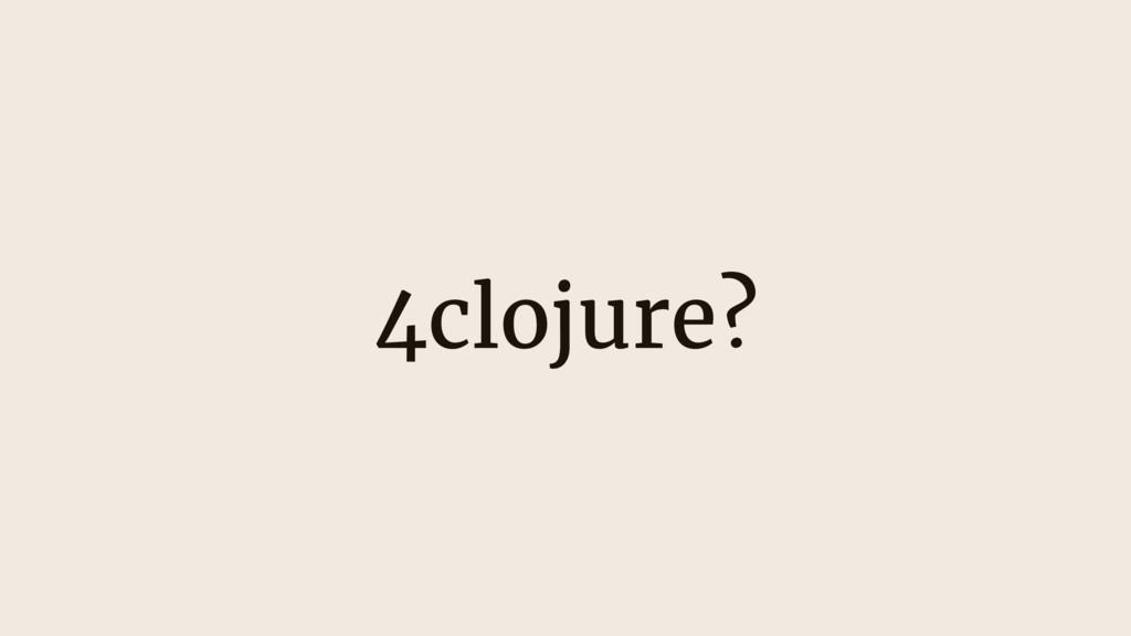 4clojure?