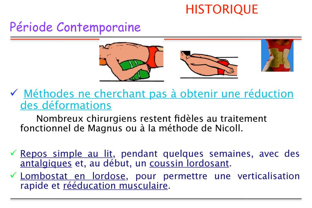 HISTORIQUE Période Contemporaine  Méthodes ne ...