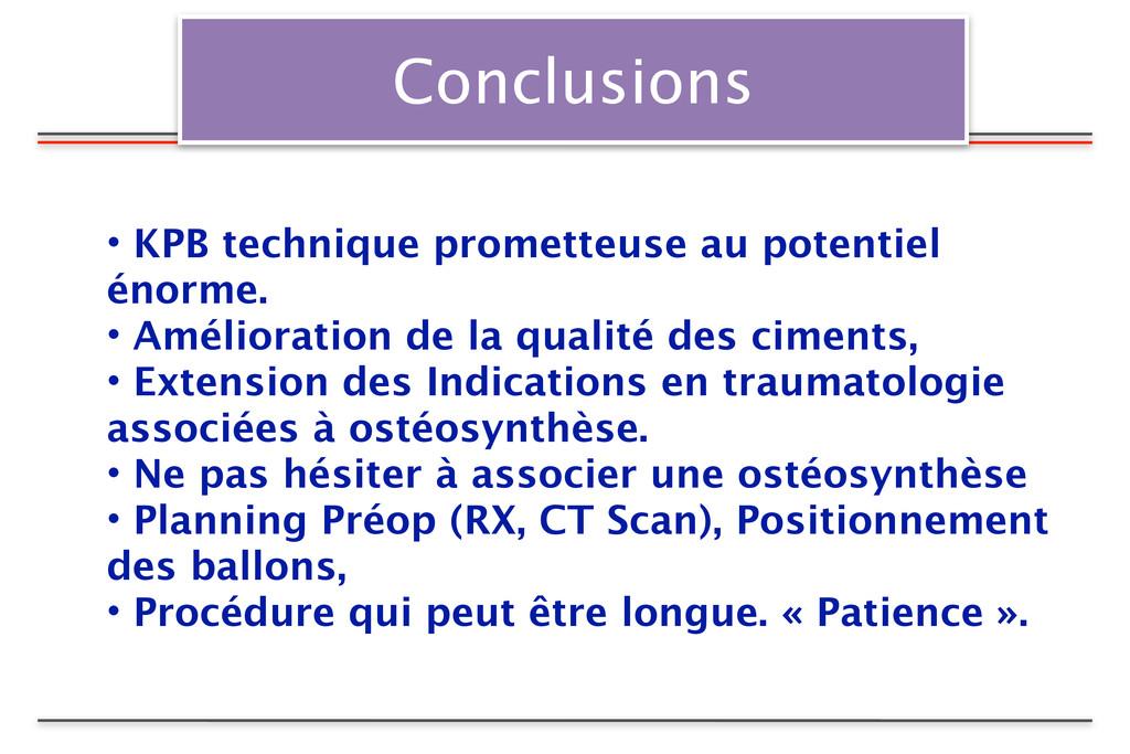 Conclusions • KPB technique prometteuse au pote...