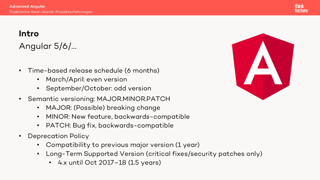 Angular 5/6/… • Time-based release schedule (6 ...