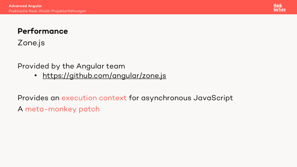 Zone.js Provided by the Angular team • https://...