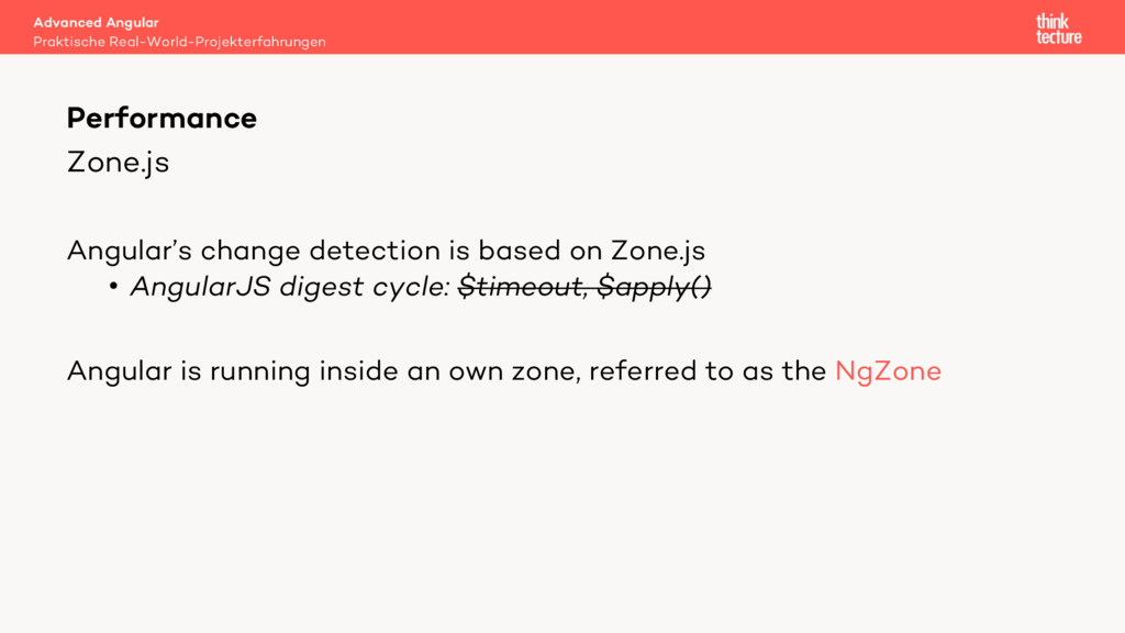 Zone.js Angular's change detection is based on ...