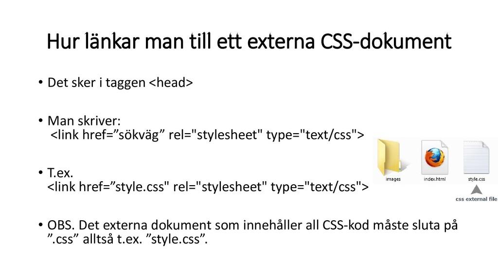 Hur länkar man till ett externa CSS-dokument • ...
