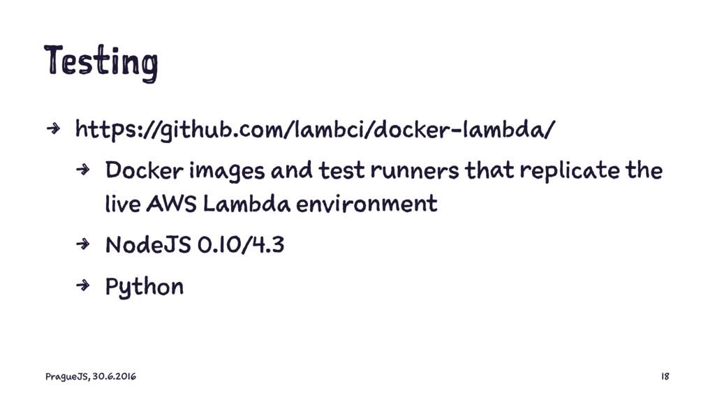 Testing 4 https://github.com/lambci/docker-lamb...