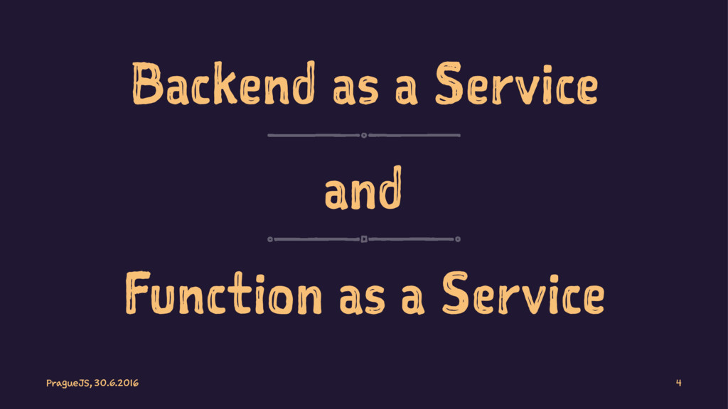 Backend as a Service and Function as a Service ...