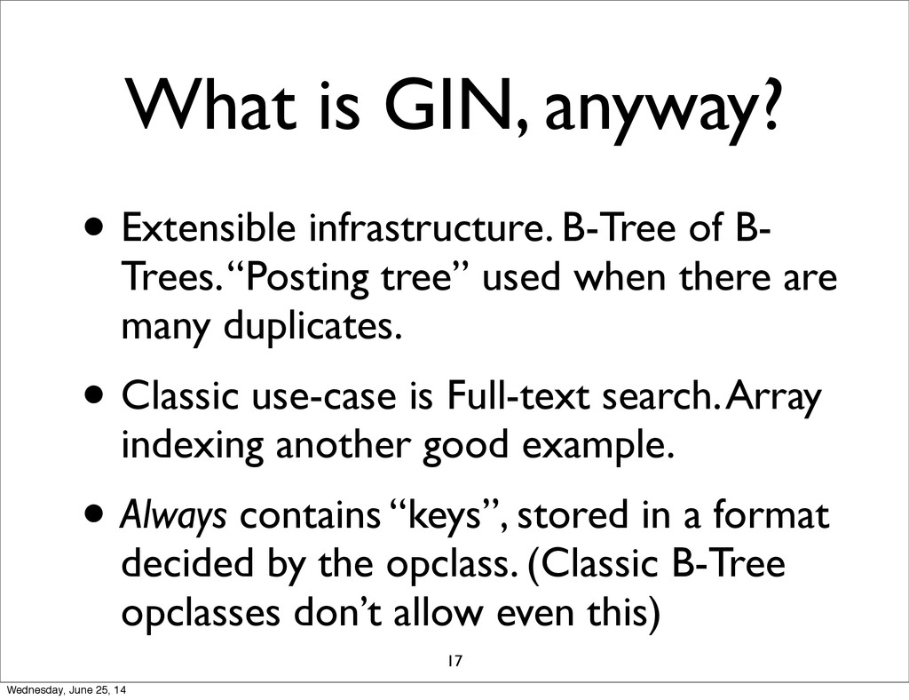 What is GIN, anyway? • Extensible infrastructur...