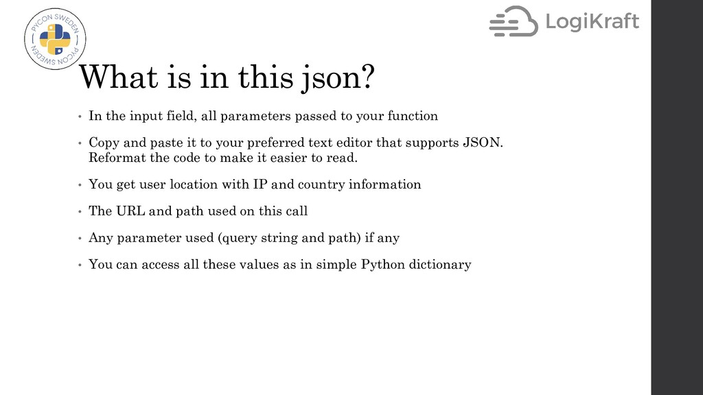 What is in this json? • In the input field, all...