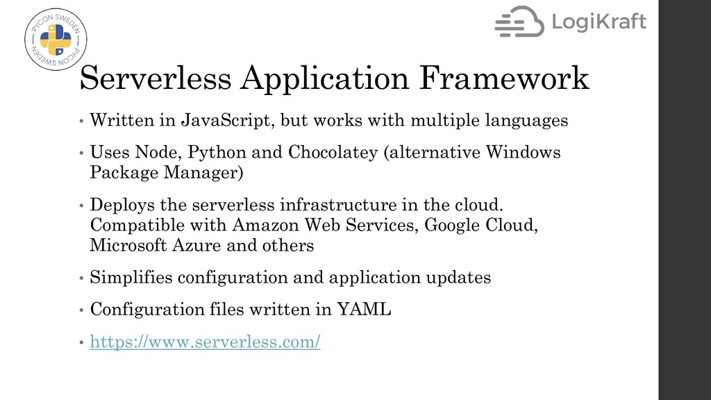 Serverless Application Framework • Written in J...