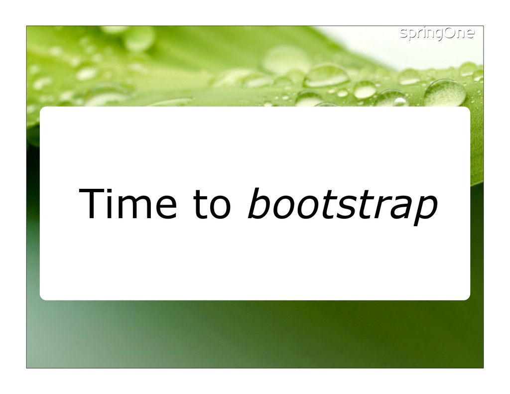 Time to bootstrap