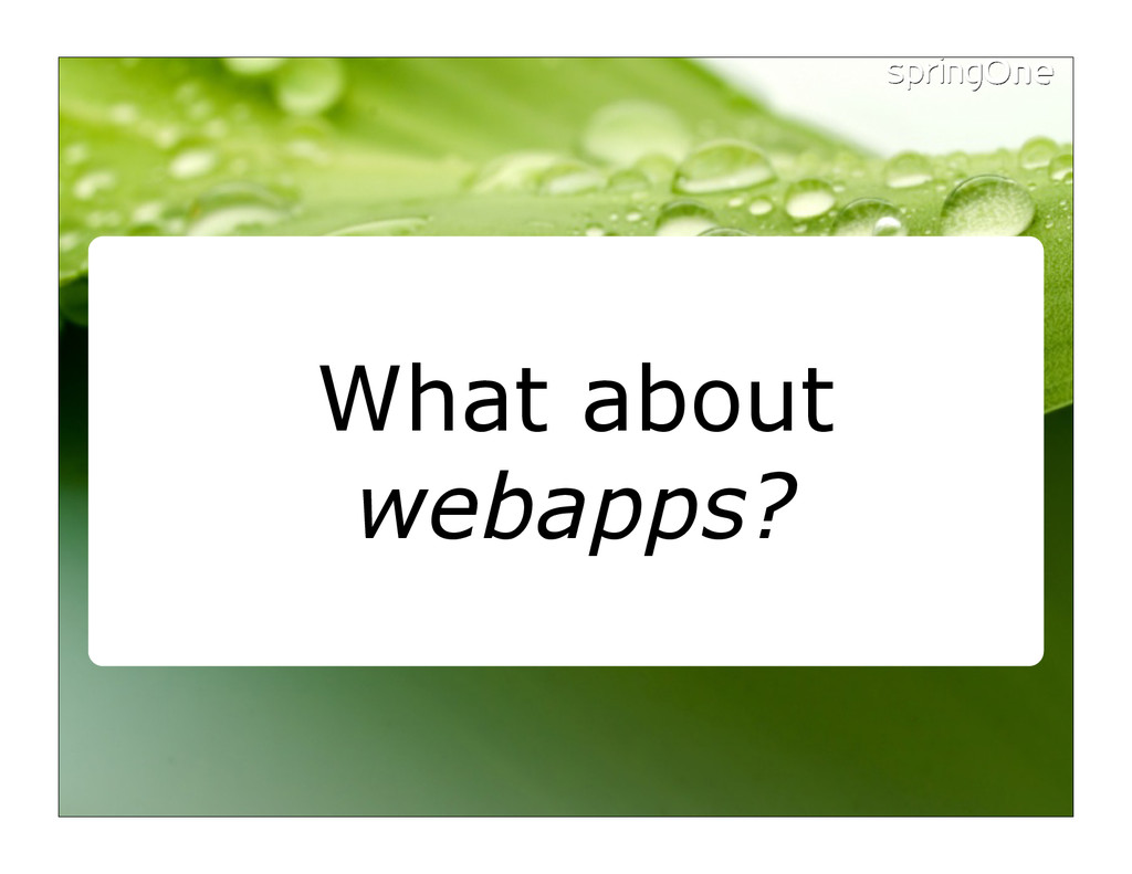 What about webapps?