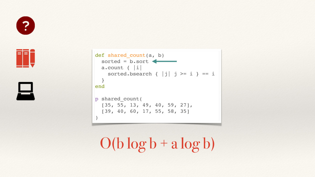 def shared_count(a, b) sorted = b.sort a.count ...