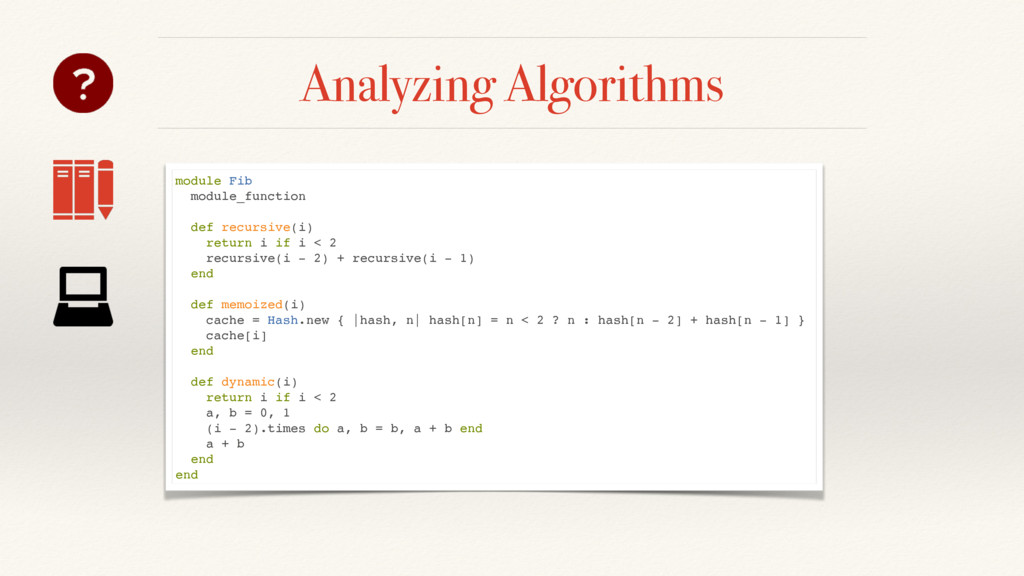 Analyzing Algorithms module Fib module_function...