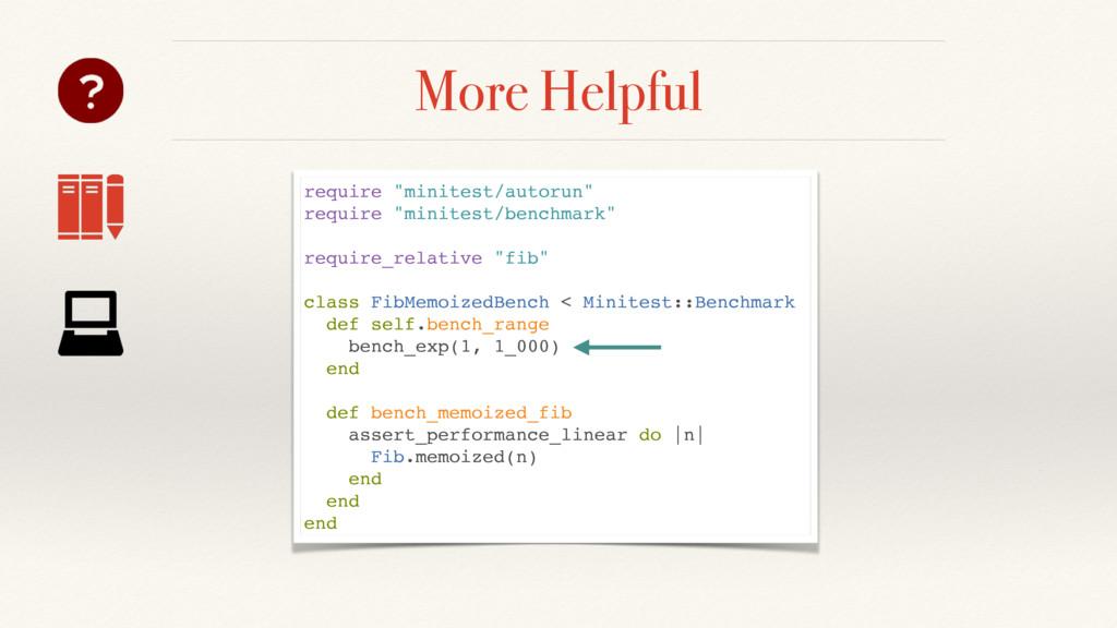"More Helpful require ""minitest/autorun"" require..."