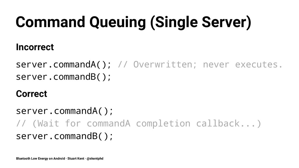 Command Queuing (Single Server) Incorrect serve...