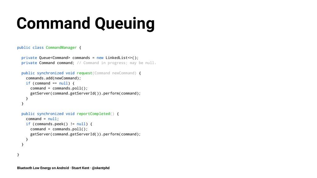 Command Queuing public class CommandManager { p...