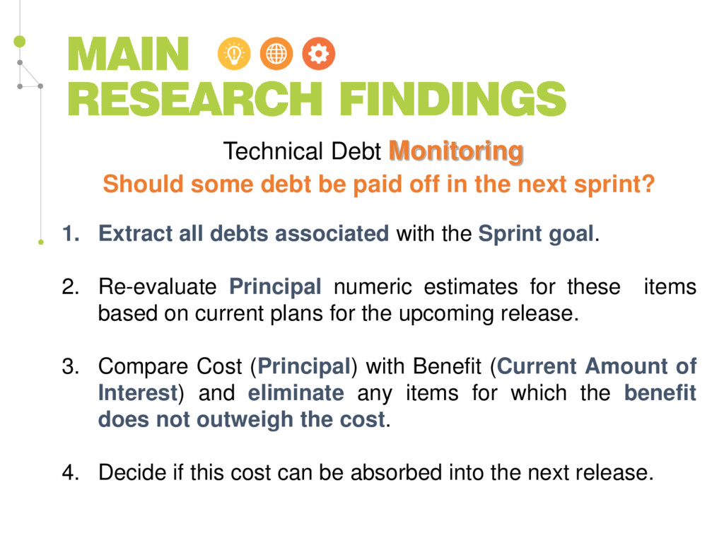 Should some debt be paid off in the next sprint...