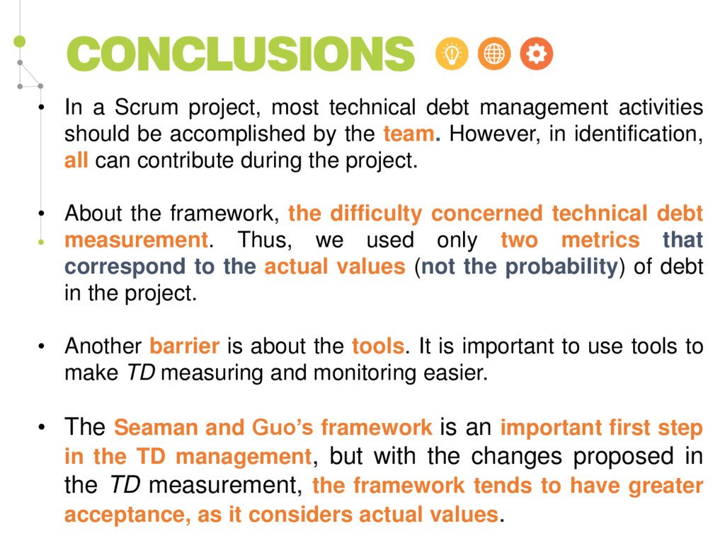 • In a Scrum project, most technical debt manag...