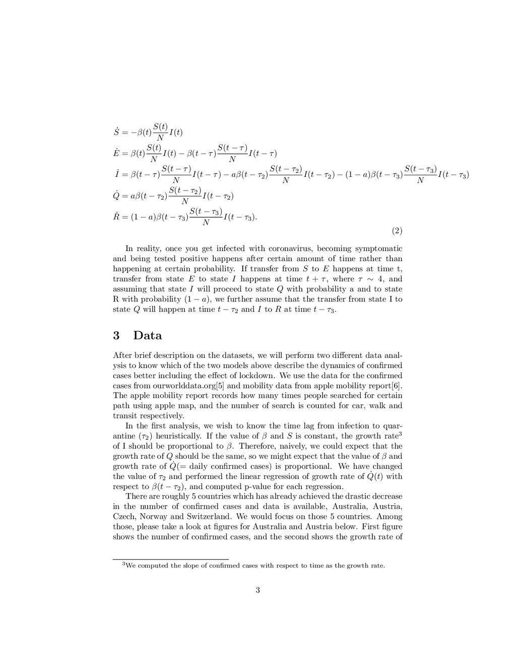 ˙ S = −β(t) S(t) N I(t) ˙ E = β(t) S(t) N I(t) ...