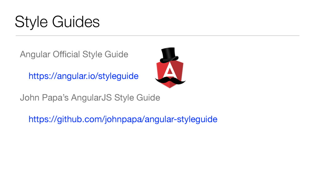 Style Guides Angular Official Style Guide  https:...