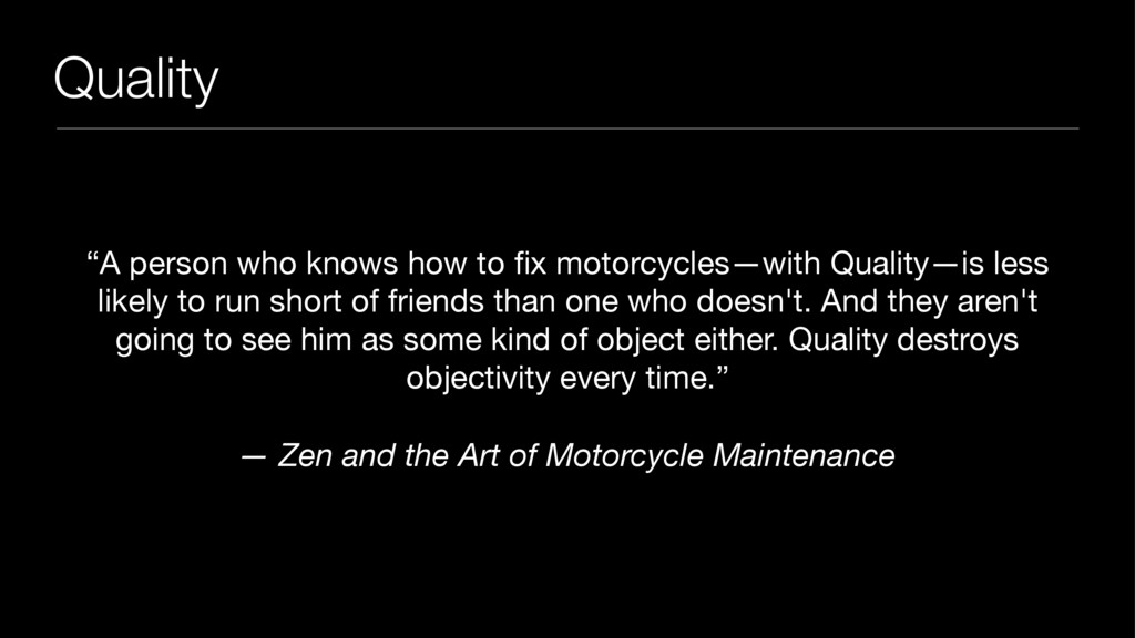 """Quality """"A person who knows how to fix motorcycl..."""