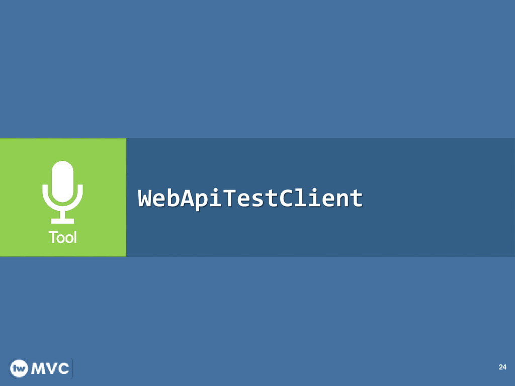 24 WebApiTestClient