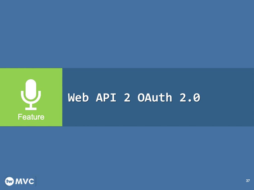 37 Web API 2 OAuth 2.0