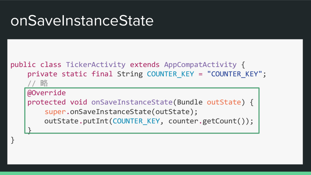 onSaveInstanceState public class TickerActivity...