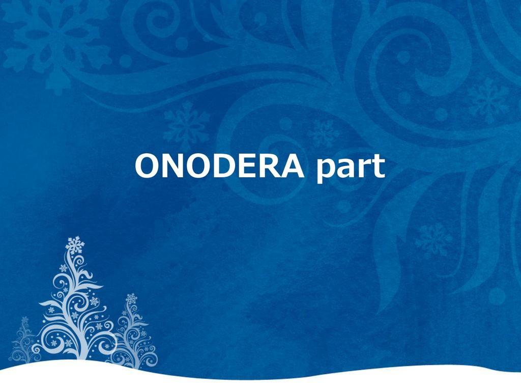 ONODERA part