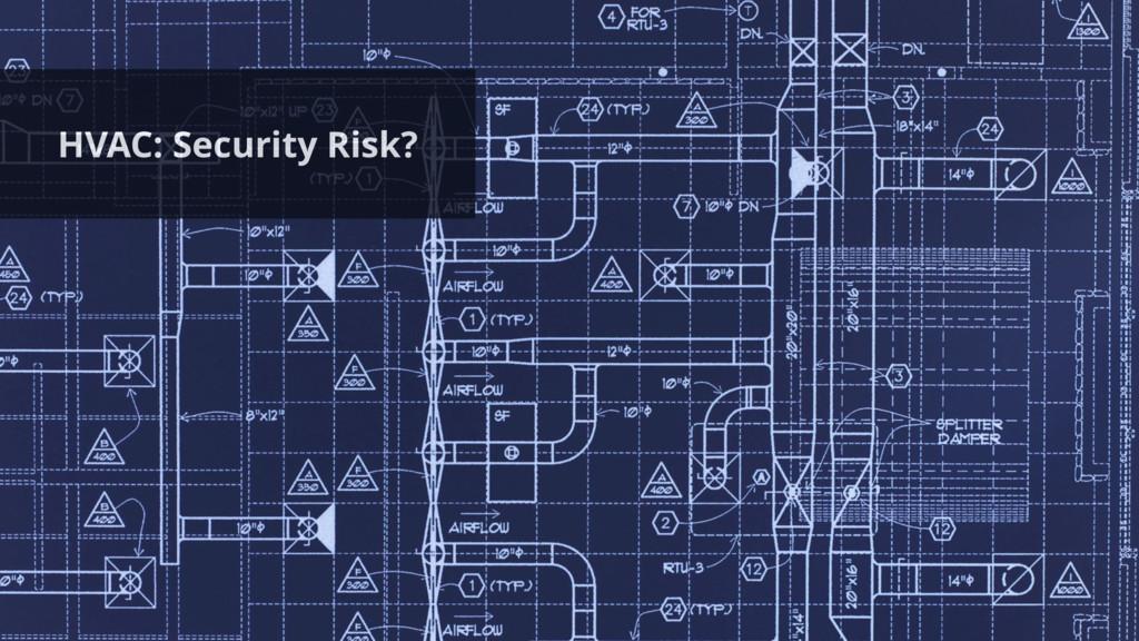 HVAC: Security Risk?