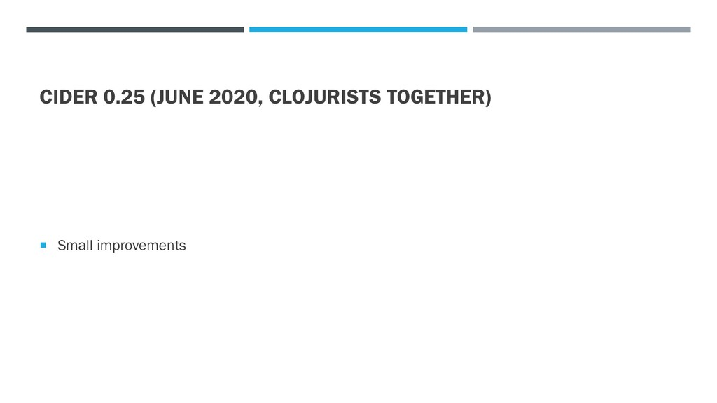 CIDER 0.25 (JUNE 2020, CLOJURISTS TOGETHER)  S...