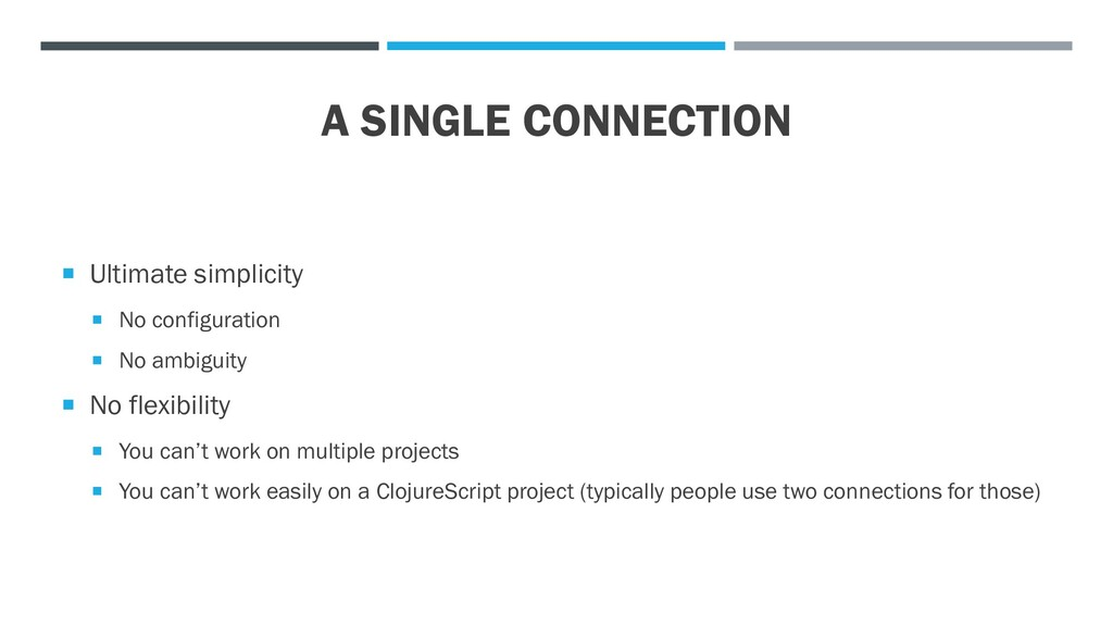 A SINGLE CONNECTION  Ultimate simplicity  No ...