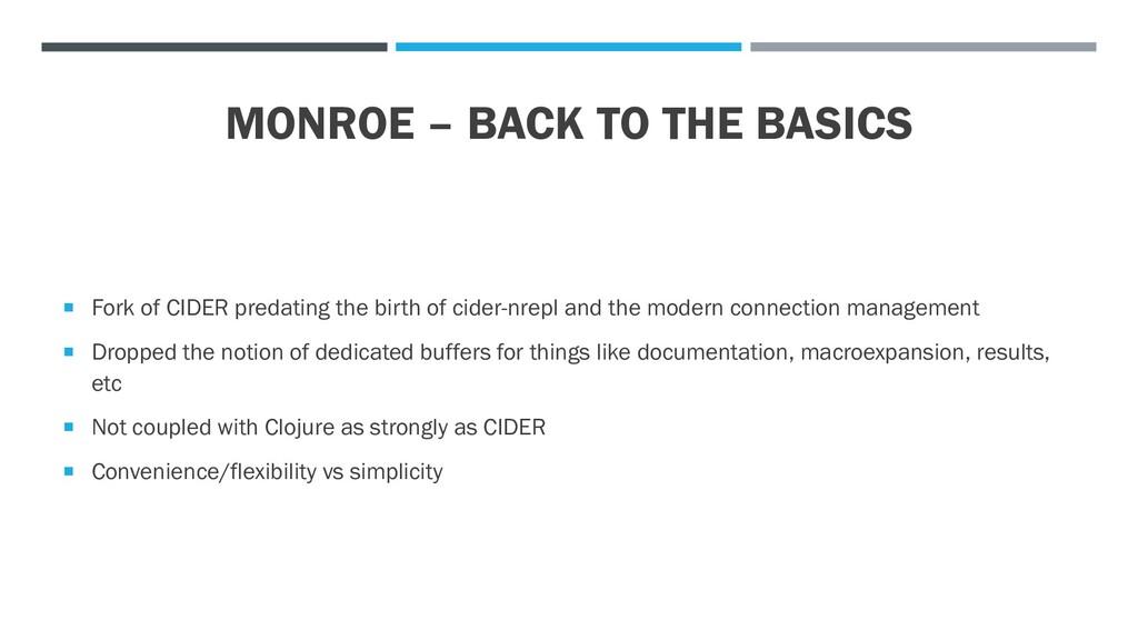 MONROE – BACK TO THE BASICS  Fork of CIDER pre...