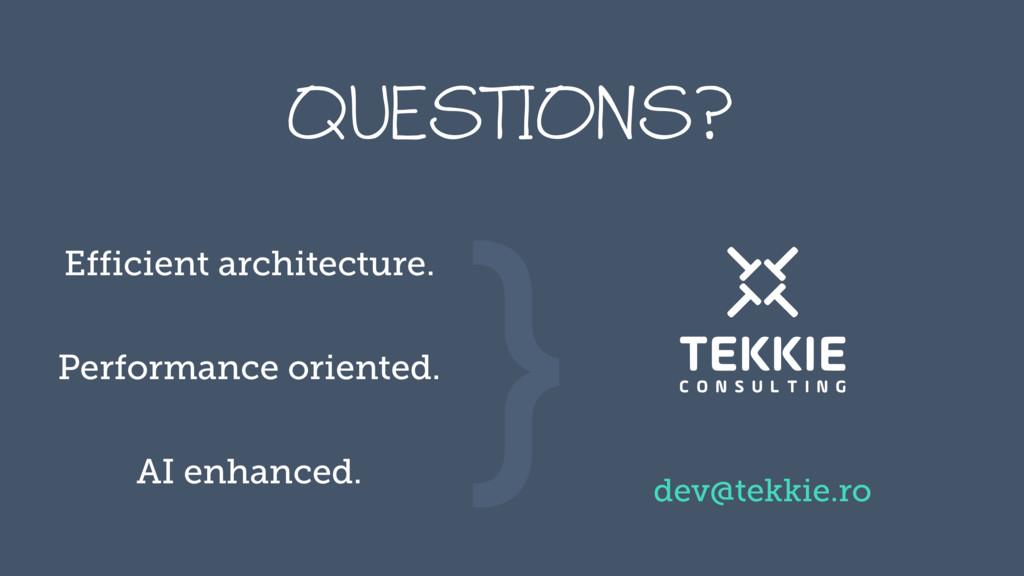 ‹#› RVFTUJPOT@ } Efficient architecture. Perfor...