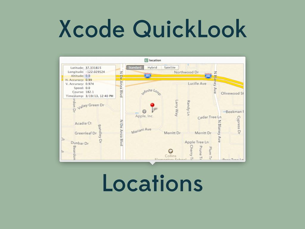 Xcode QuickLook Locations