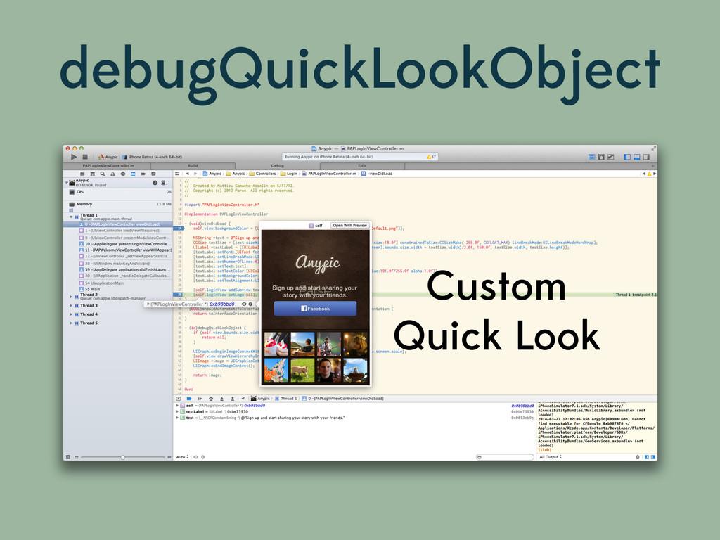 debugQuickLookObject Custom Quick Look