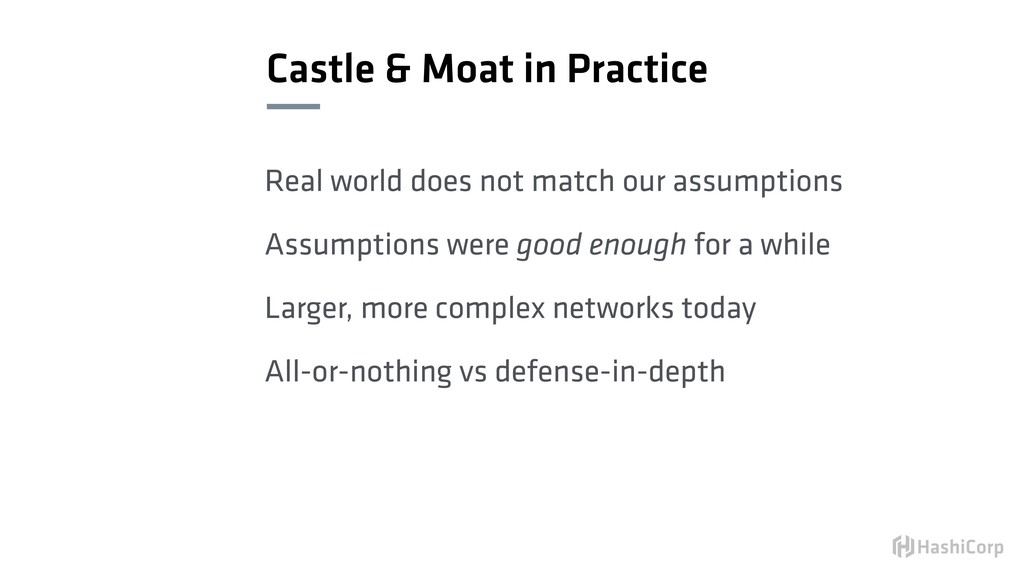 Castle & Moat in Practice Real world does not m...
